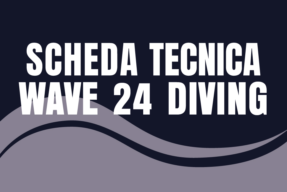 Scheda tecnica wave 24diving